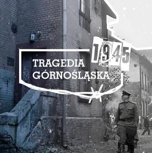 Film o Tragedii Górnośląskiej