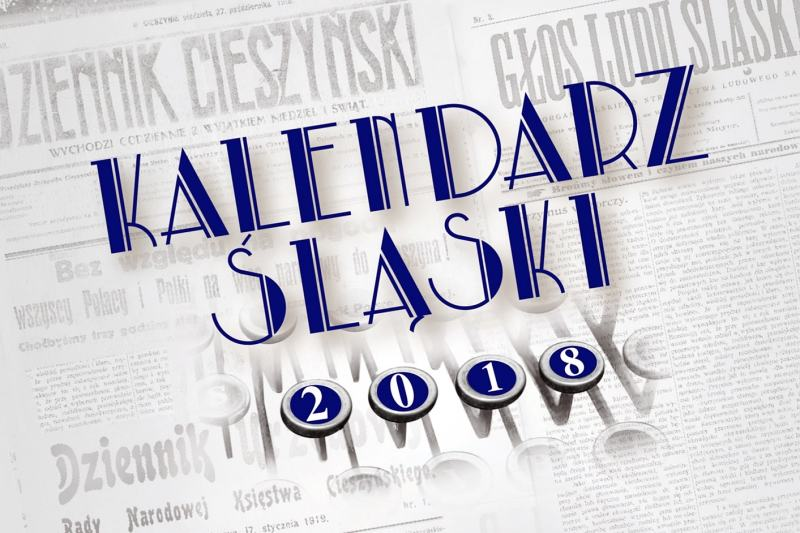 Jest Kalendarz Śląski 2018