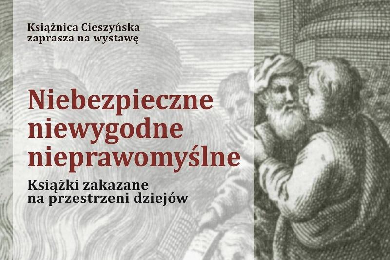 Książnica Cieszyńska pokaże książki zakazane