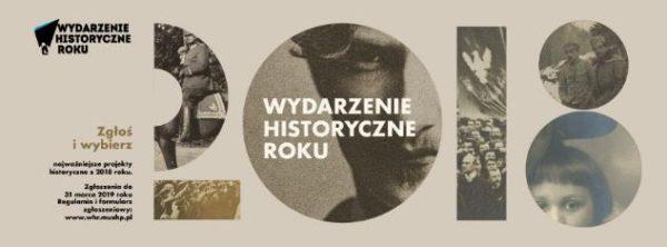 """Projekty do plebiscytu """"Wydarzenie Historyczne Roku 2018"""" zgłaszać można tylko do końca tygodnia!"""