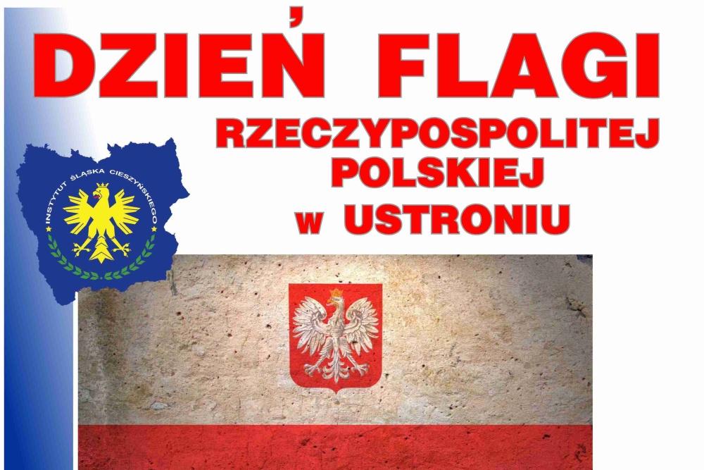 W Dzień Flagi można wybrać się do Ustronia