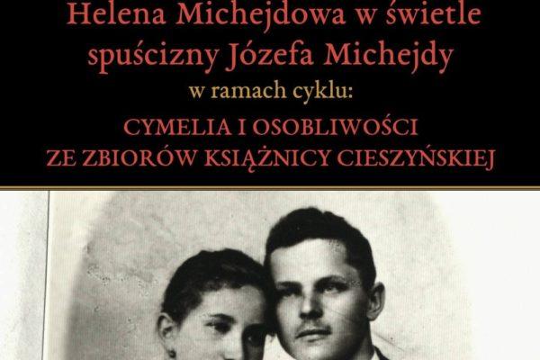 W Książnicy posłuchać będzie można o postaci  Heleny Michejdowej