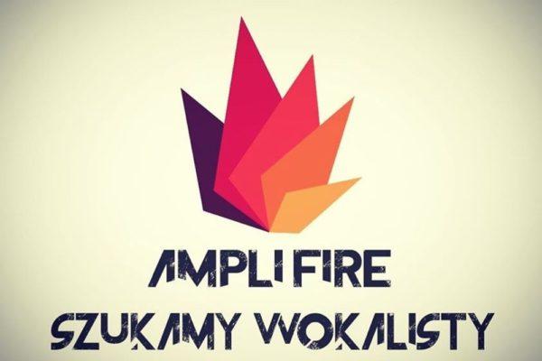 Ampli Fire poszukuje wokalisty