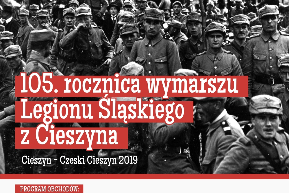 105 lat temu z Cieszyna wyruszył Legion Śląski