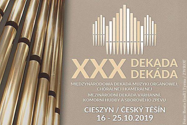 To będzie jubileuszowa, XXX Międzynarodowa Dekada Muzyki Organowej, Chóralnej i Kameralnej