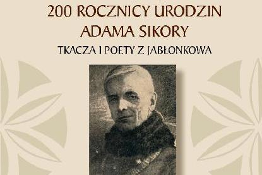 Uczczą pamięć 200. rocznicy urodzin Adama Sikory