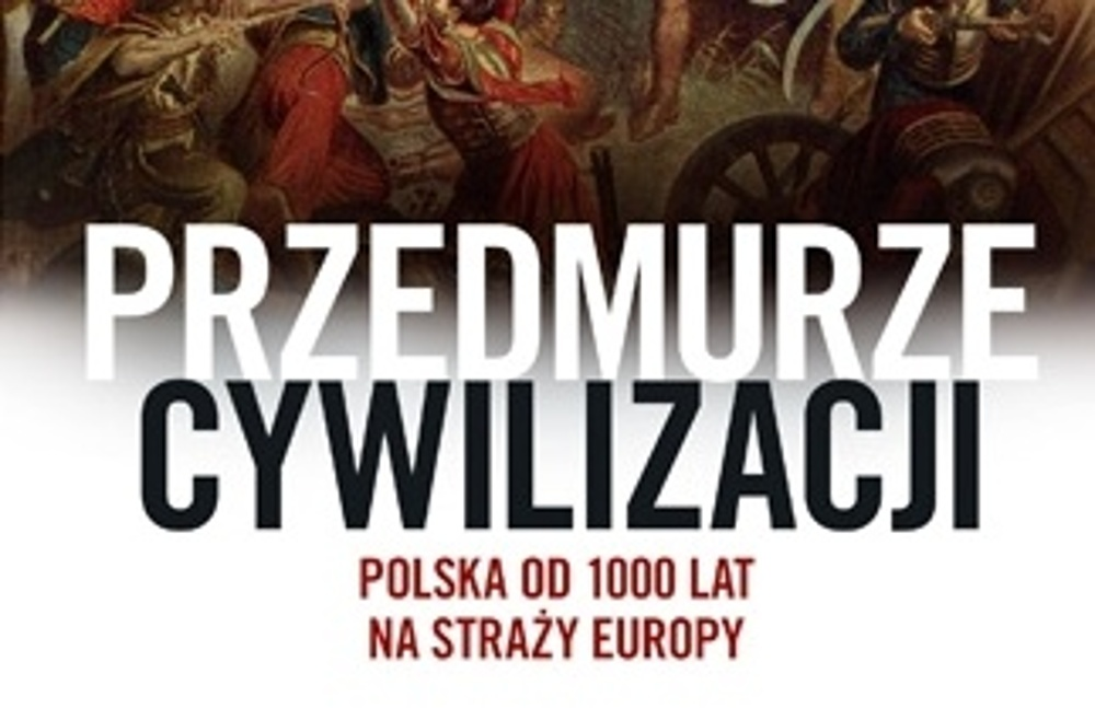 Z historykiem Morysem- Twarowskim o przedmurzu cywilizacji