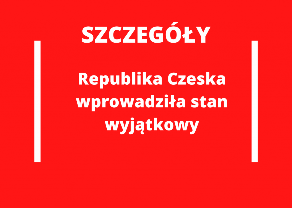Republika Czeska ogłosiła stan wyjątkowy