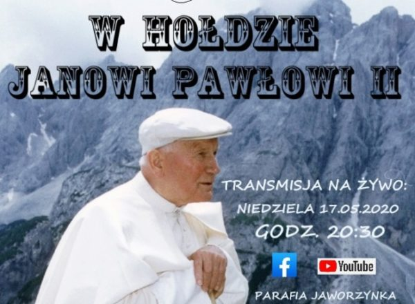 W Jaworzynce oddadzą wirtualny hołd Janowi Pawłowi II