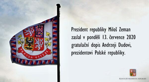 Gratulacje Andrzejowi Dudzie przesłał Miloš Zeman, Andrej Babiš i Jiří Ovčáček