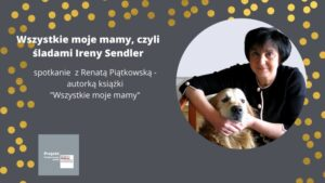 Spotkanie autorskie z Renatą Piątkowską odbędzie się online