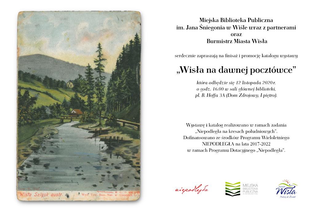 Finisaż wystawy  Wisła na dawnej pocztówce i promocja katalogu