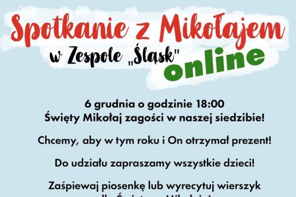 Spotkanie z Mikołajem w Zespole Śląsk online