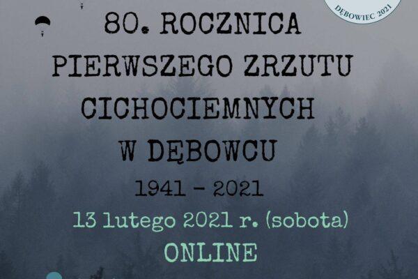 W tym roku przypada 80. rocznica zrzutu Cichociemnych w Dębowcu. Obchody rocznicowe odbędą się online