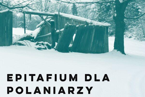 Dzisiaj internetowa premiera filmu Epitafium dla Polaniarzy