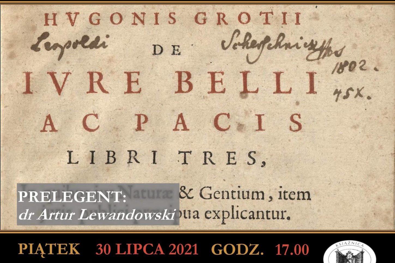 """XVII-wieczna rozprawa """"O prawie wojny i pokoju"""" będzie tematem prelekcji w Książnicy Cieszyńskiej"""