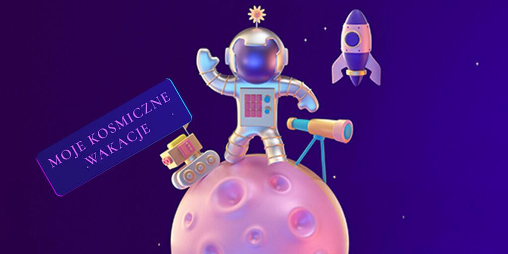 Moje kosmiczne wakacje. Polska Agencja Kosmiczna organizuje konkurs